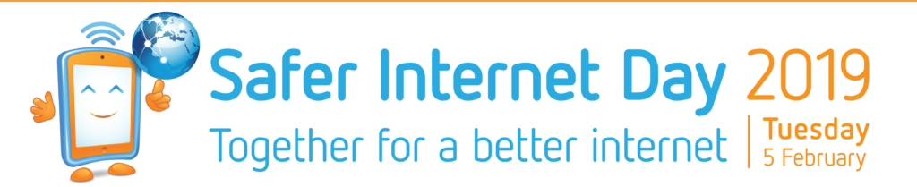 Safer Internet Day 2019 – 'Together for a Better Internet'